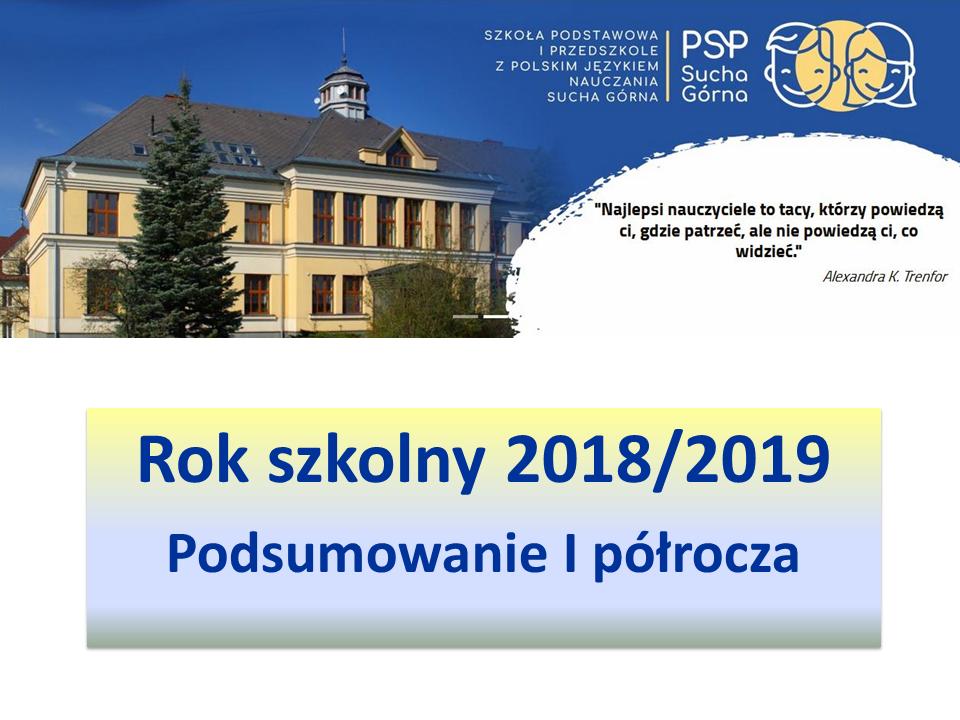 Rok szkolny 2018/2019 - Podsumowanie I półrocza